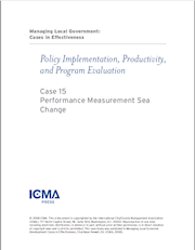 Managing Local Government: Cases in Effectiveness: Case 15: Performance Measurement Sea Change THUMBNAIL