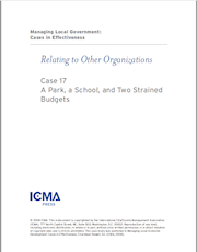Managing Local Government: Cases in Effectiveness: Case 17: Park, School, and  Strained Budgets THUMBNAIL
