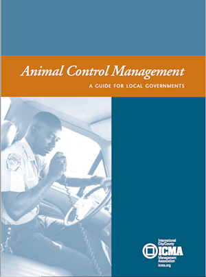 ANIMAL CONTROL MANAGEMENT: A GUIDE FOR LOCAL GOVERNMENTS LARGE