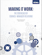 Making It Work: The Essentials of Council-Manager Relations THUMBNAIL