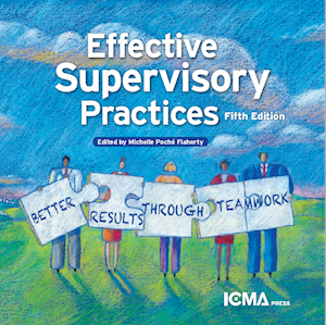 Effective Supervisory Practices: Better Results Through Teamwork LARGE
