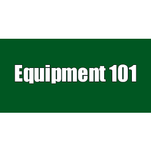 Equipment 101 (Training Class) THUMBNAIL