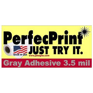 "PerfecPrint 54""x150' 3.5mil w/ Grey Adhesive"
