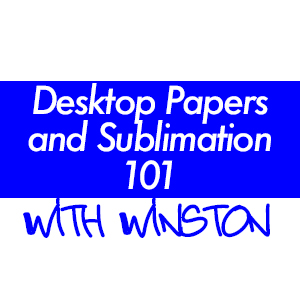 Desktop Transfers and Sublimation 101 (Training Class) THUMBNAIL