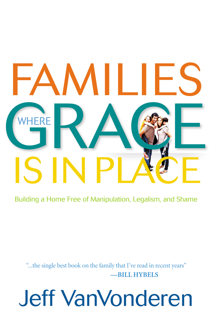 Families Where Grace is in Place THUMBNAIL