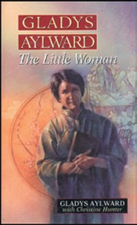 Biography - Gladys Aylward: The Little Woman MAIN