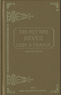 Not A Chance. *Formerly: Boy Who Never Lost a Chance, The