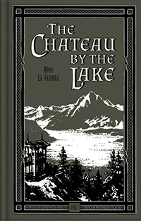 The Chateau by the Lake Hardcover Book MAIN