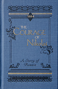 Damaged Courage of Nikolai: A Story of Russia, The_MAIN