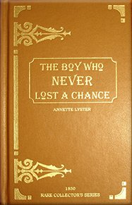 Damaged Not A Chance. Formerly: Boy Who Never Lost a Chance