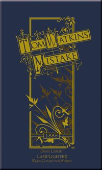 Damaged Tom Watkins' Mistake MAIN