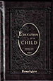 Education of a Child: The Wisdom of Fenelon - Hardcover THUMBNAIL