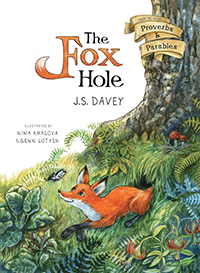 Illustrated Fox Hole, The