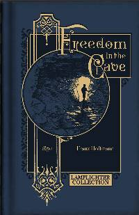 Freedom in the Cave: A Story for the Young LARGE