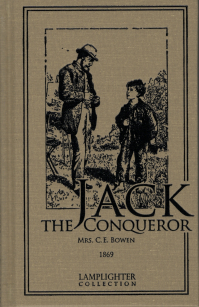 Jack the Conqueror, or Difficulties Overcome