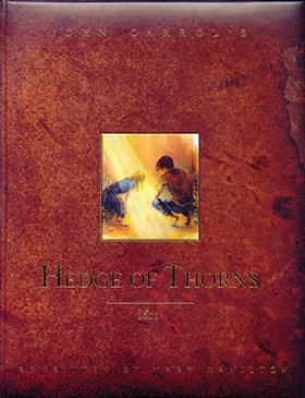 Illustrated Hedge of Thorns, The MAIN
