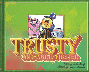 Illustrated Trusty and Ingrid Fibster