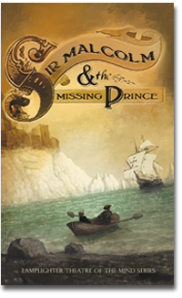 Damaged Sir Malcolm and the Missing Prince (Soft Cover) LARGE