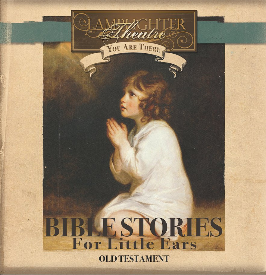 Dramatic Audio CD - You Are There Series - Bible Stories for Little Ears OT MAIN