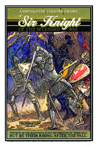 Sir Knight of the Splendid Way Dramatic Audio - Illustrated Downloadable Poster MAIN