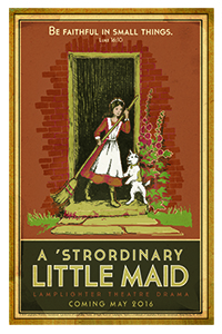 A 'Strordinary Little Maid Dramatic Audio - Illustrated Downloadable Poster MAIN