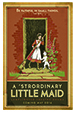 A 'Strordinary Little Maid Dramatic Audio - Illustrated Downloadable Poster THUMBNAIL
