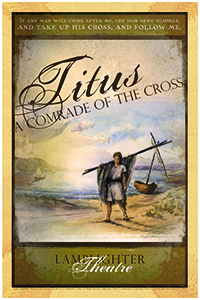 Titus: A Comrade of the Cross Dramatic Audio - Illustrated Downloadable Poster MAIN