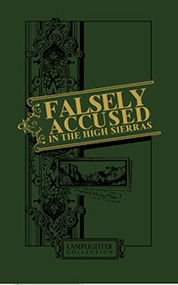 Damaged Falsely Accused in the High Sierras_MAIN