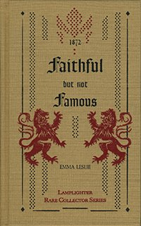 Faithful, But Not Famous