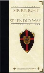 Sir Knight of the Splendid Way - eBook Download