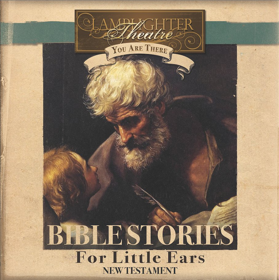 Dramatic Audio CD - You Are There Series - Bible Stories for Little Ears NT