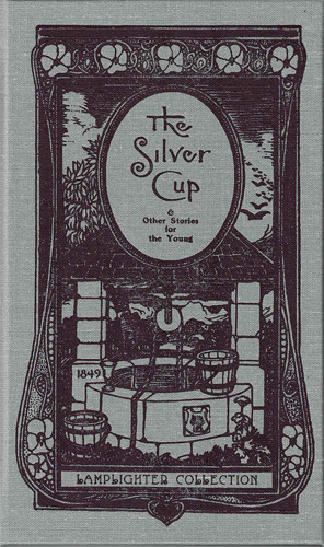 Silver Cup and Other Stories for the Young, The LARGE
