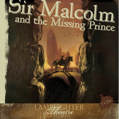 Sir Malcolm and the Missing Prince - Dramatic Audio MP3 Download_MAIN