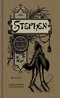 Stephen: A Soldier of the Cross MAIN