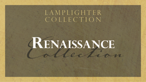 Renaissance Collection
