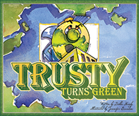 Illustrated Trusty Turns Green MAIN