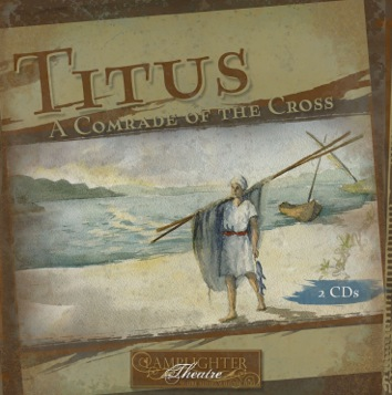 Dramatic Audio CD - Titus: A Comrade of the Cross