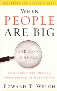 When People Are Big And God Is Small MAIN