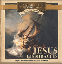 Dramatic Audio CD - You Are There Series - Jesus' Miracles MAIN