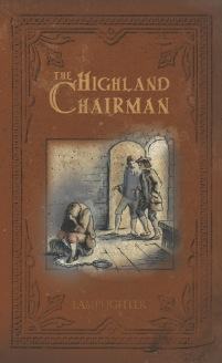 Highland Chairman, The - Paperback Edition LARGE