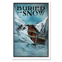 Poster: Buried in the Snow LARGE