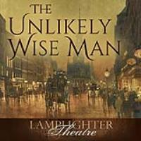 Unlikely Wise Man, The - Dramatic Audio MP3 MAIN