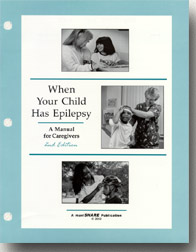 When Your Child Has Epilepsy...A Manual for Caregivers (115001)