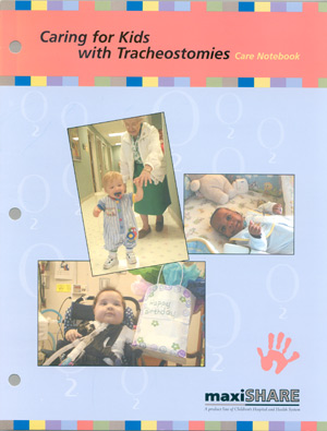 Caring for Kids with Tracheostomies - Spanish (Reproduction Rights)