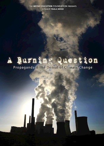 A Burning Question: Propaganda & The Denial Of Climate Change documentary poster LARGE