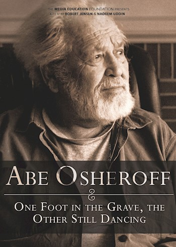 Abe Osheroff: One Foot In The Grave, The Other Still Dancing documentary poster LARGE