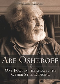 Abe Osheroff: One Foot In The Grave, The Other Still Dancing documentary poster THUMBNAIL