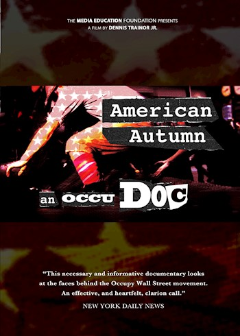 American Autumn: An OccuDoc documentary poster LARGE
