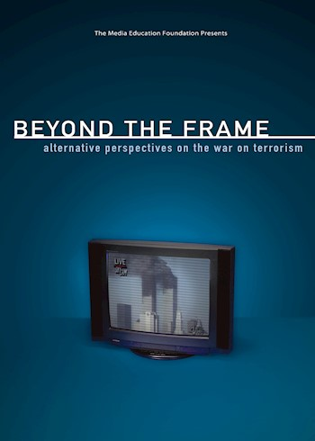 Beyond The Frame: Alternative Perspectives On The War On Terrorism documentary poster LARGE