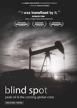 Blind Spot: Peak Oil & The Coming Global Crisis documentary poster THUMBNAIL